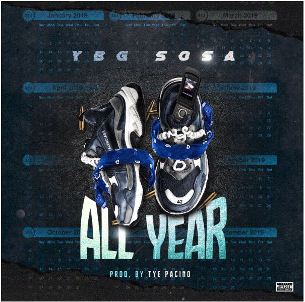 New Music: YBG Sosa – All Year