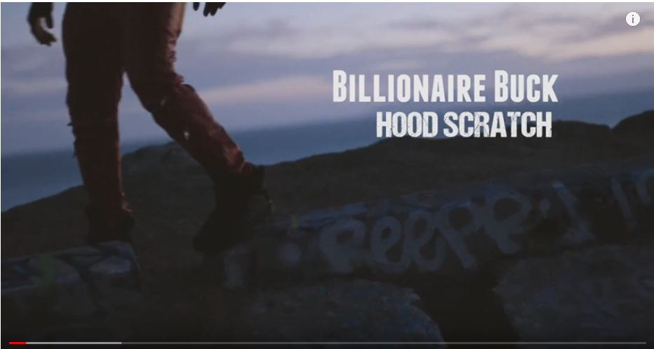 New Video: Billionaire Buck – Hood Scratch | @comptonsbuck