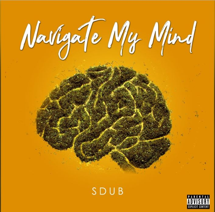 New Music: Sdub – Navigate My Mind Featuring Doggface