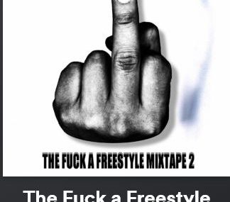 The Fuck A Freestyle
