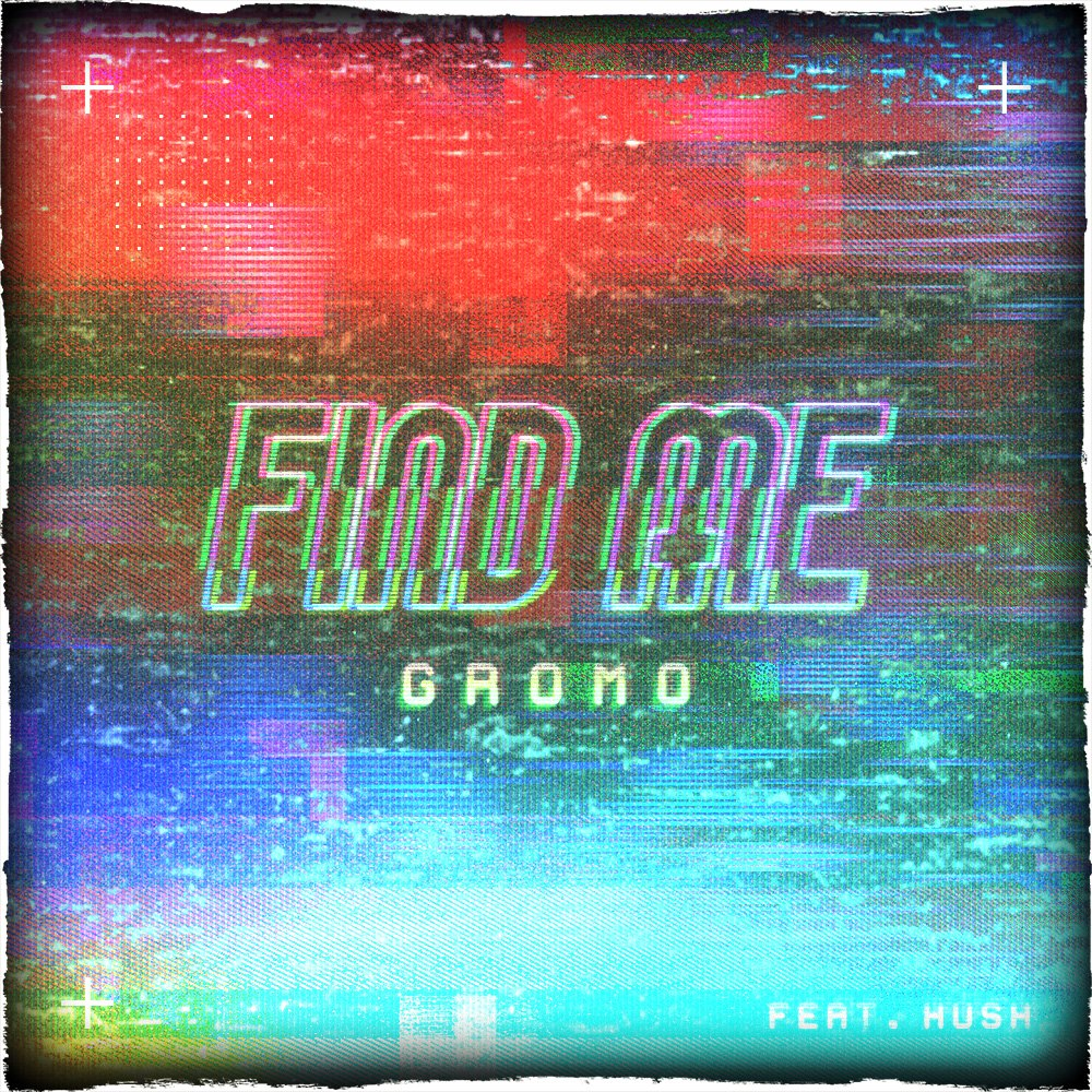New Music: Gromo and Hush – Find Me (Marco Polo) | @gromomusic