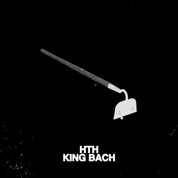 HTH By King Bach