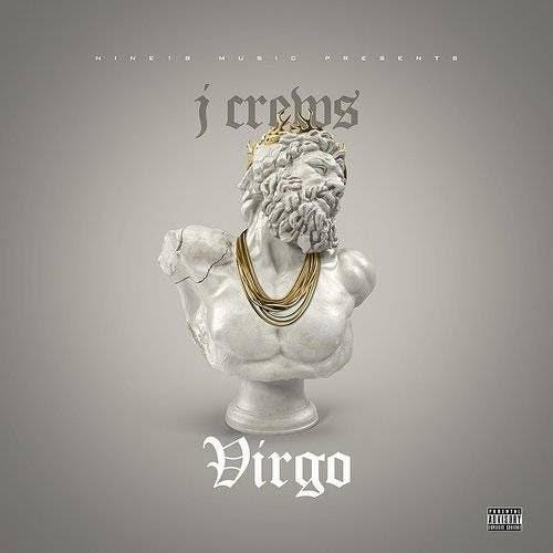 (New Music) J Crews – VIRGO | @jcrewsmusic