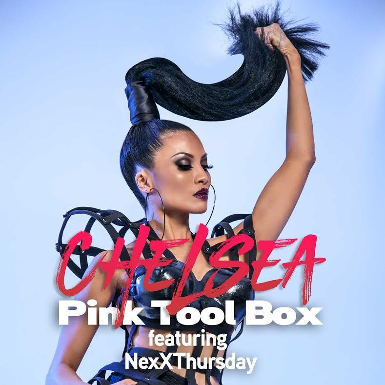 New Video: Chelsea – Pink Tool Box | @chelseamusicla