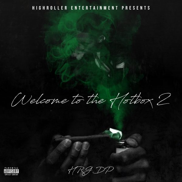 HRG DP Just Released The Pt. 2 Of Welcome To The HotBox