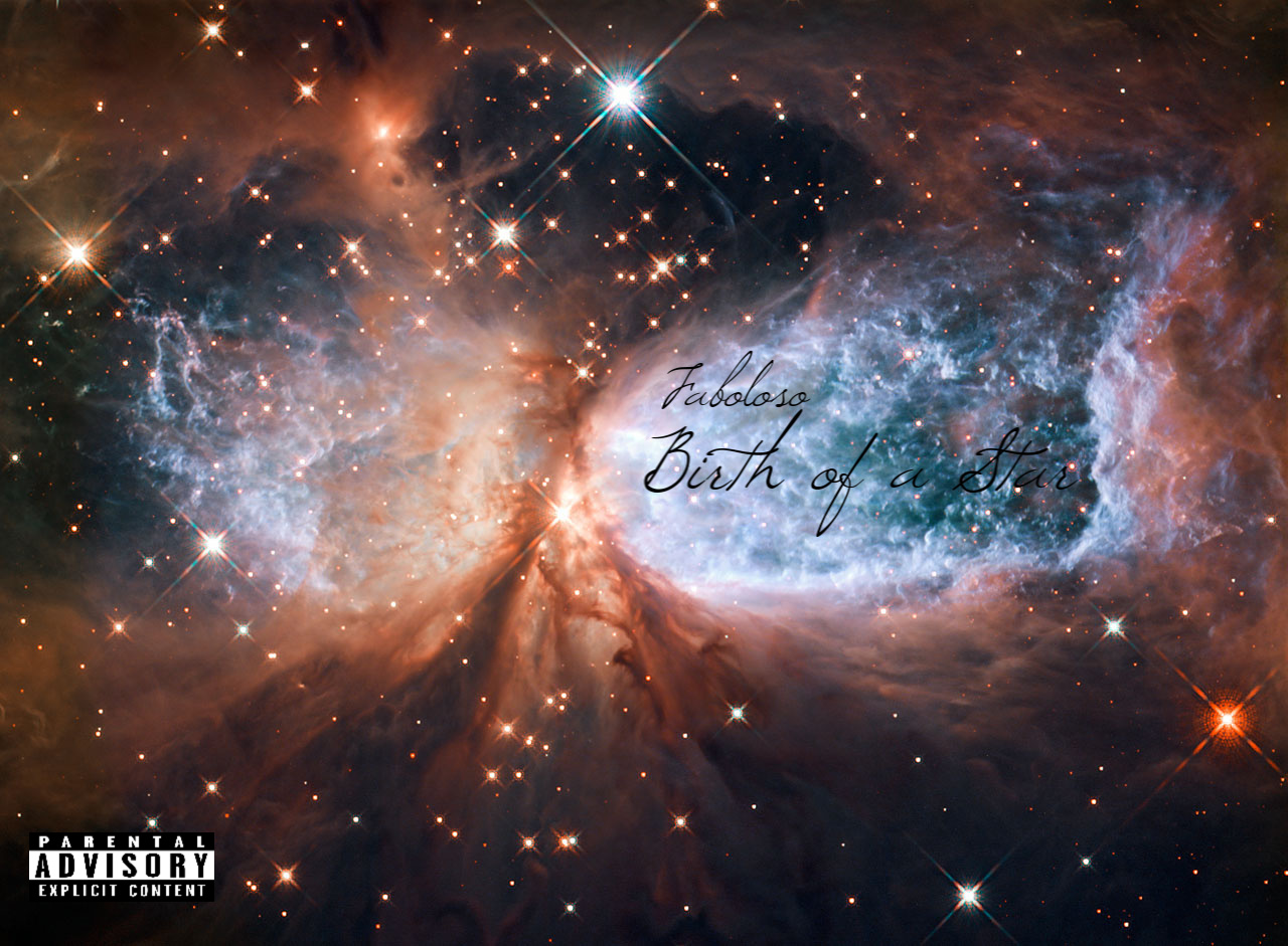 New Music: Faboloso – Faboloso Birth Of A Star (Mixtape) | @Fabian10garcia