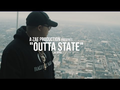 KC Royal – Outta State (Official Music Video)