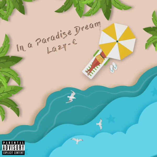 Lazy-C – In a Paradise Dream