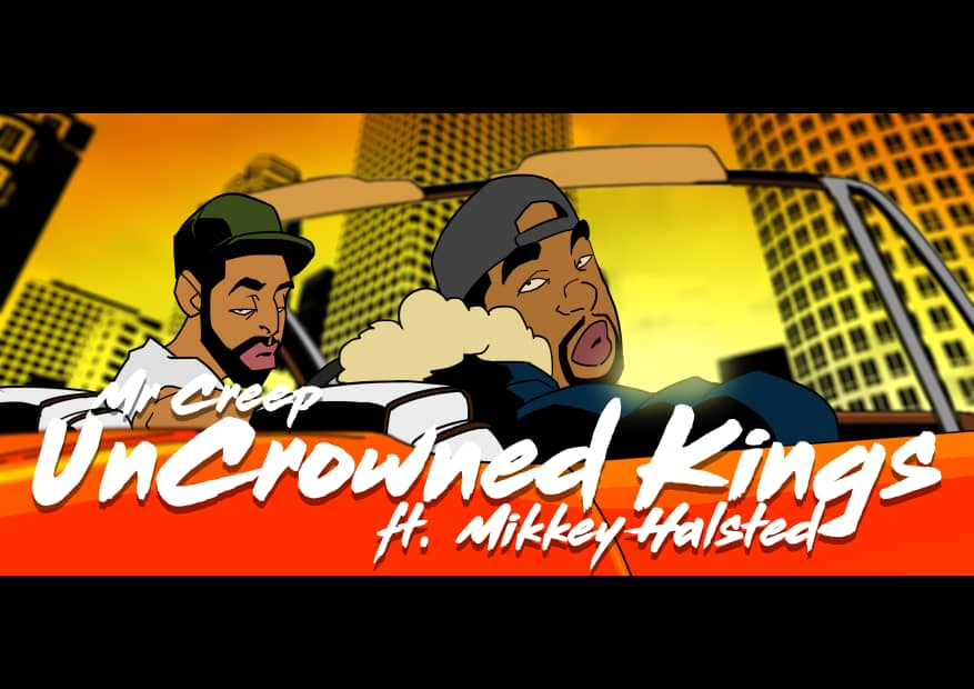 "Mr. Creep ""UnCrowned Kings"" FT. Mikkey Halsted Old Souls New Era"