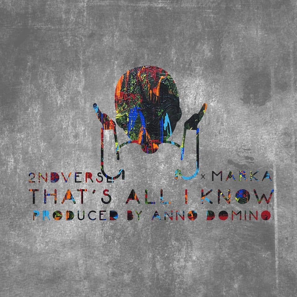 New Music: 2ndVerse – That's All I Know |