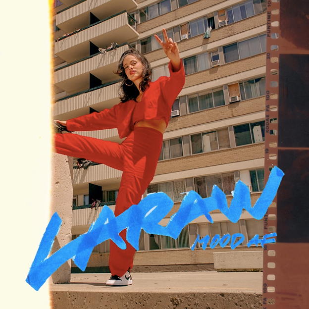 New Music: Laraw – Mood Af