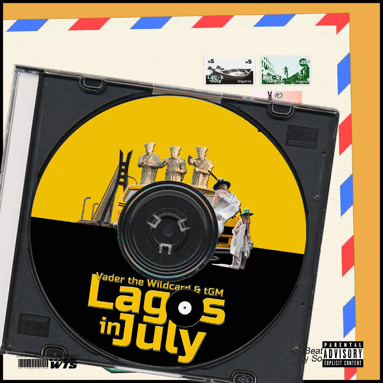 New Music: Vader The Wildcard And tGM – Lagos in July | @thegeekymidget