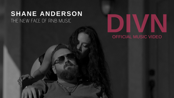 Shane Anderson – The New Face of RnB drops his latest single DIVN