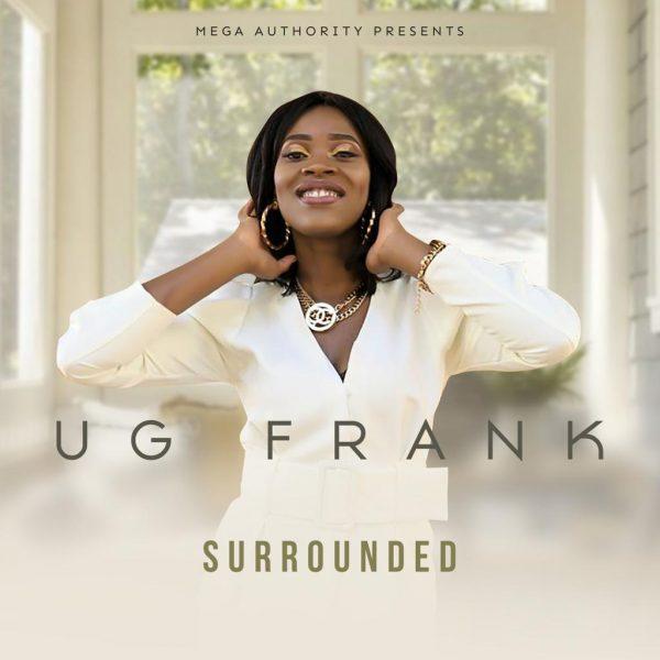 UG Frank – Surrounded Prod. MEGA AUTHORITY