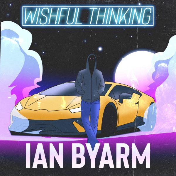 Ian Byarm – Wishful Thinking