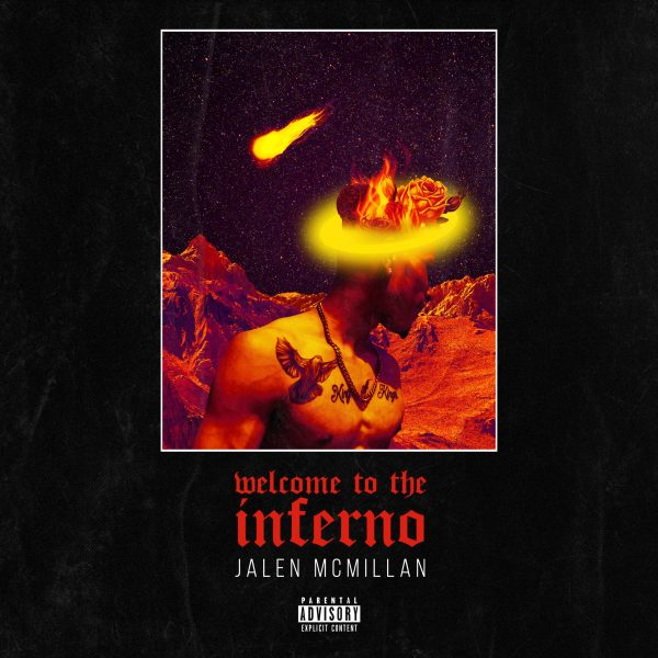Streaming NOW Jalen McMillan's New Mixtape 'Welcome to the Inferno'