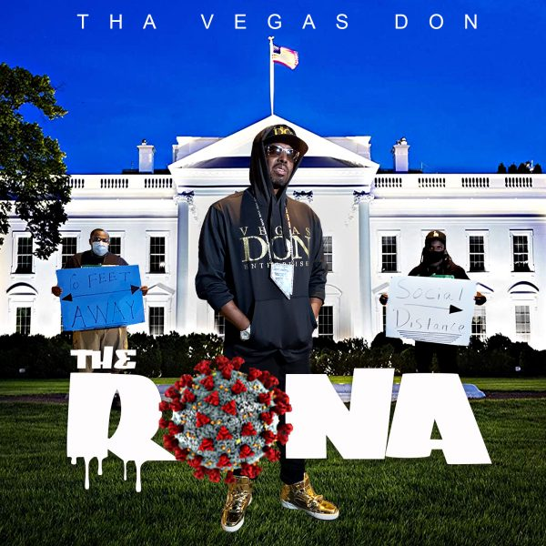 THE RONA – Tha Vegas Don