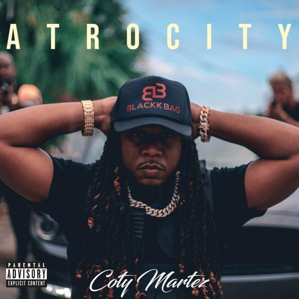 Coty Martez – Atrocity