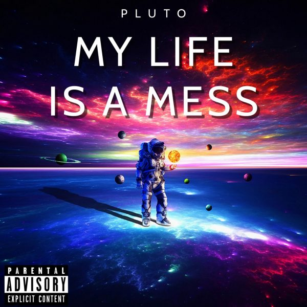 The Newcomer Pluto Release His New Track Which Is About His Messed Up Life