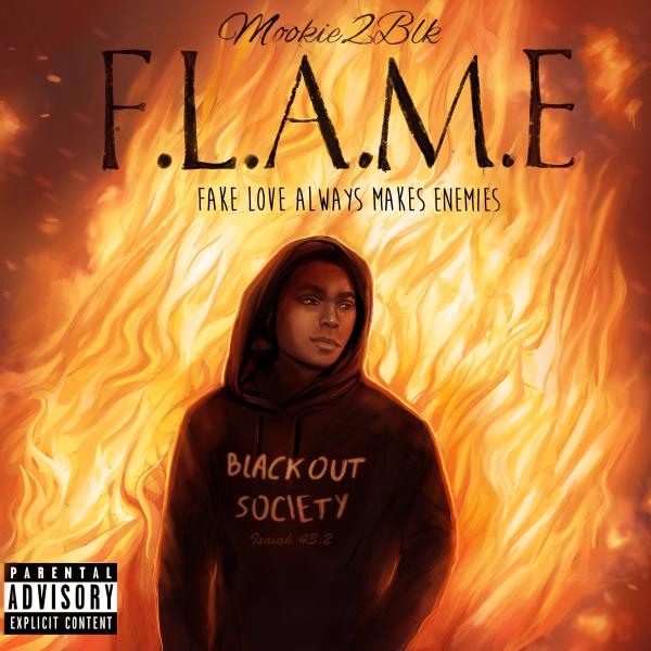 F.L.A.M.E (Fake Love Always Makes Enemies)