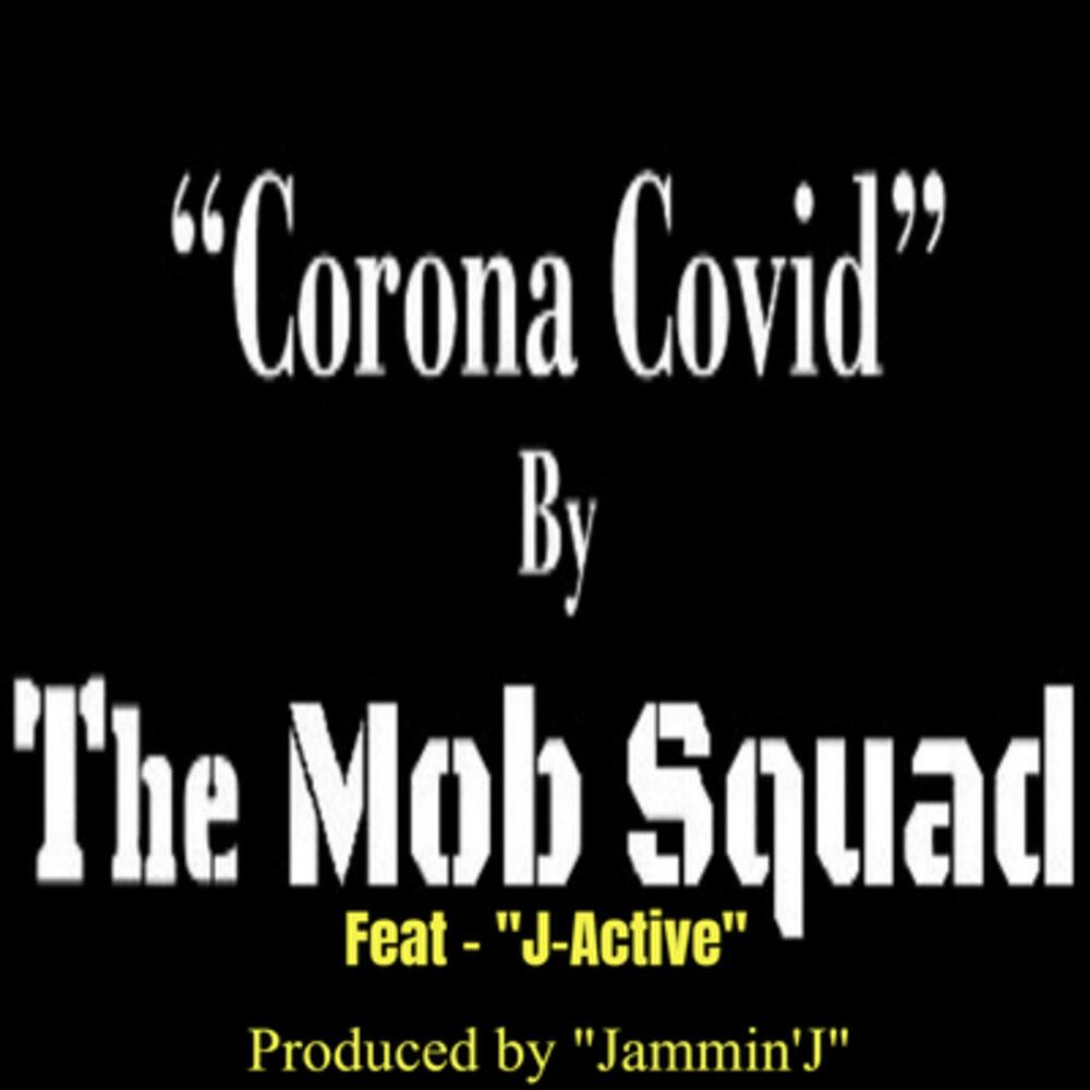"""""""Corona Covid"""" Record Release by The-Mob-Squad.com"""