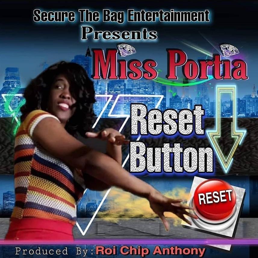 New Music: Miss Portia – Reset Button | @MsPortiaPortia