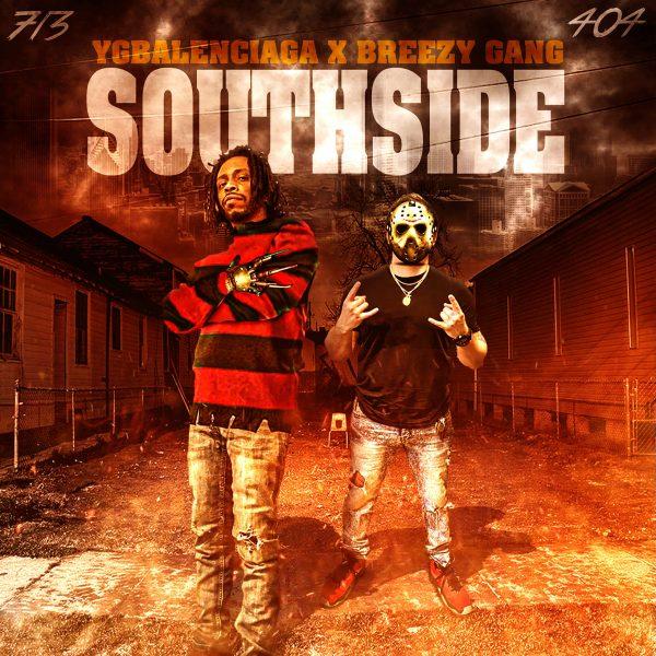Ygbalenciaga Feat. Breezy Gang – Southside