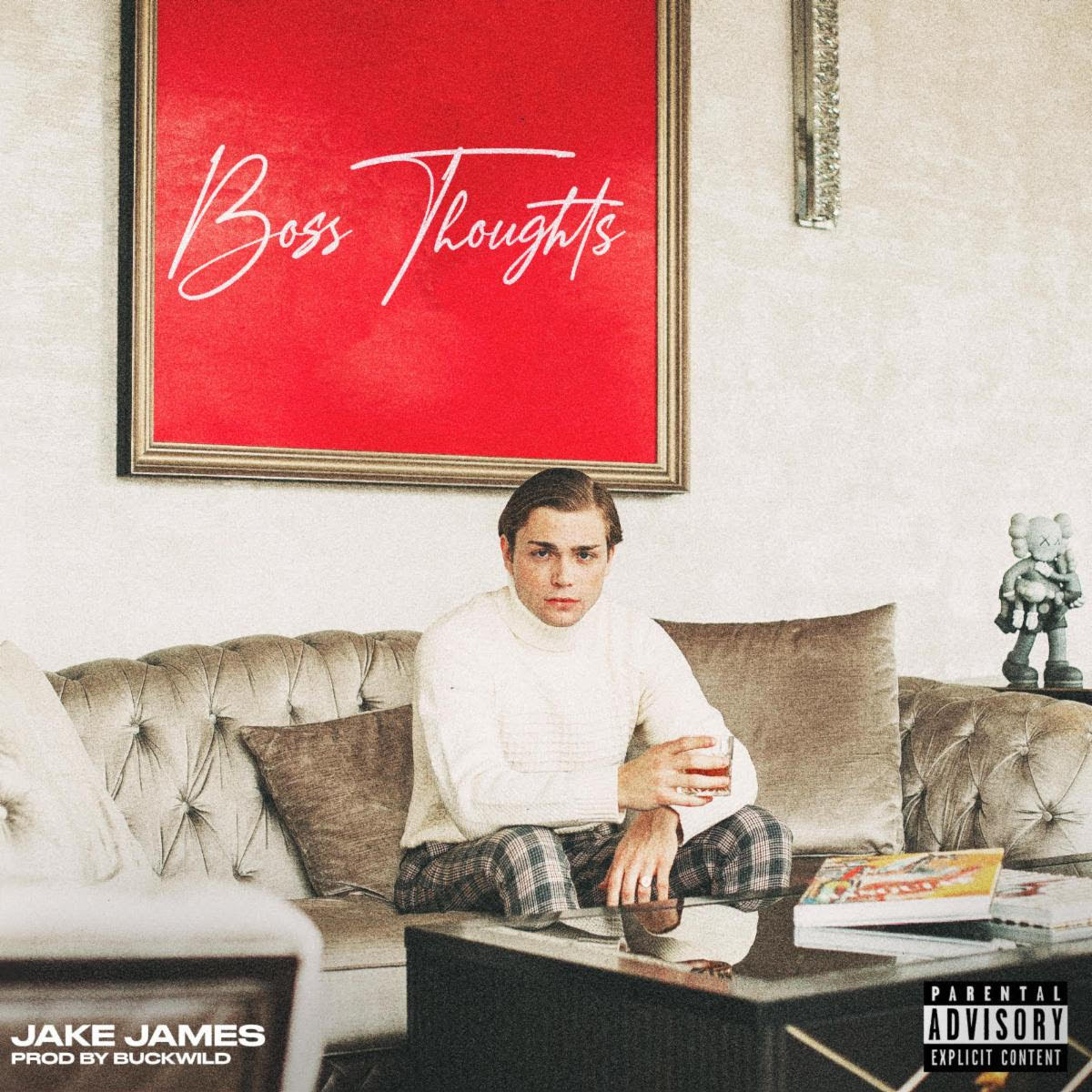 New Music: Jake James – Boss Thoughts | @jakejamesnyc