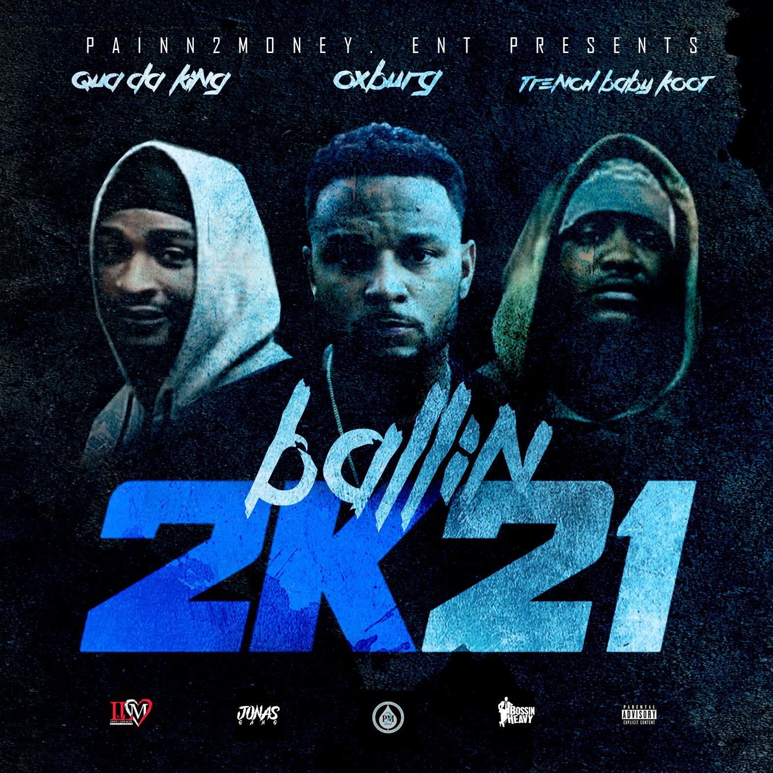 New Music: Duke Painn2Money – Ballin 2K21 Featuring Oxburg, Qua DaKing & Trench Baby Koot