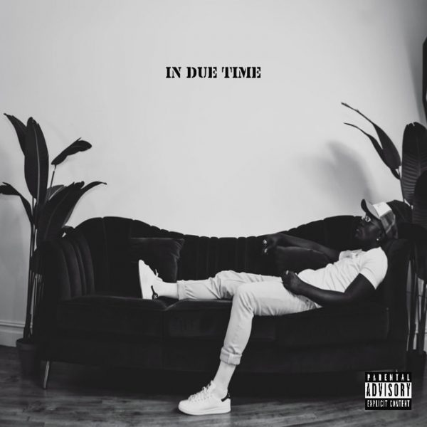 """Freh's New album """"In Due Time"""" Is out now!"""