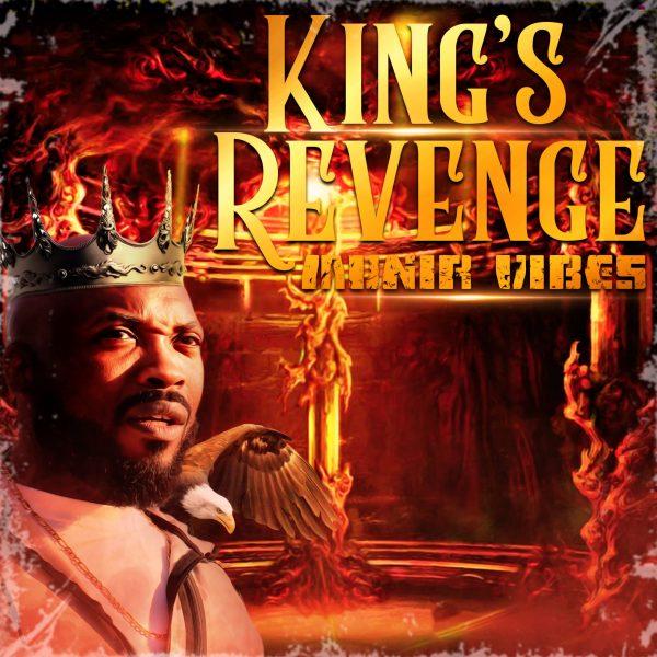 Munir Vibes Kings Revenge