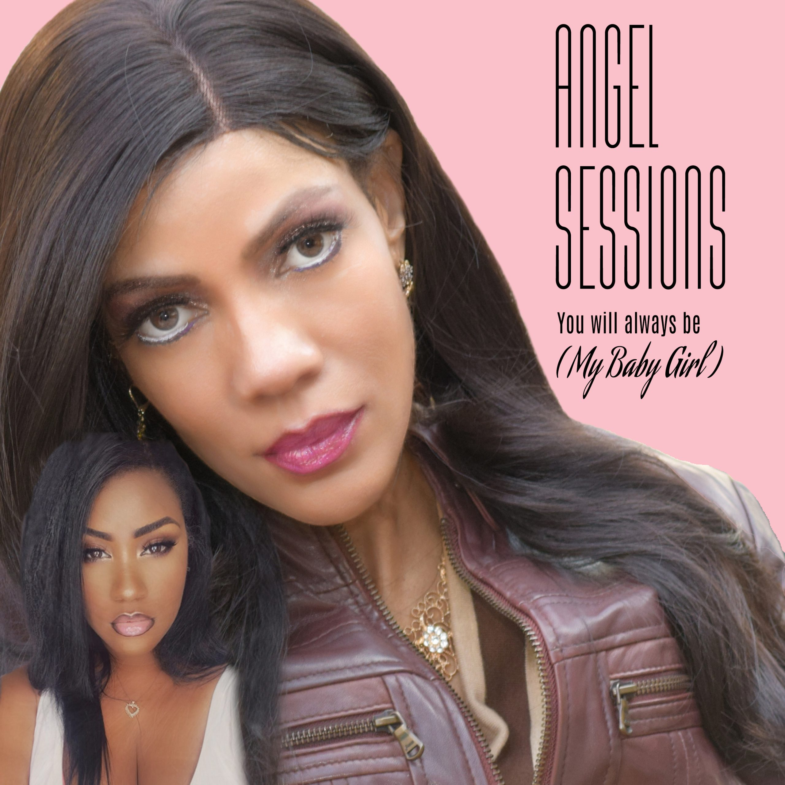 New Music: Angel Sessions – You Will Always Be (My Baby Girl)   @AngelSessions