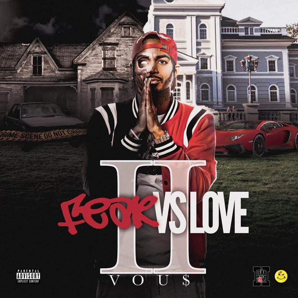 New Music: Vou$ – FEAR Vs LOVE 2 | @fearvous